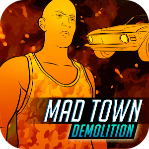 Mad Town Demolition